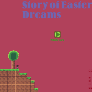 Story Of Eastern Dreams (WIP)