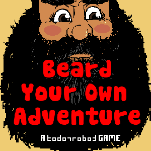 Beard Your Own Adventure