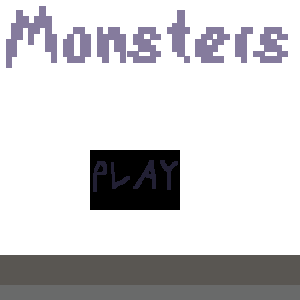 Monsters (Game Edition)